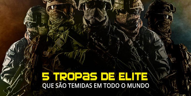 5 tropas de elite que são temidas em todo o mundo